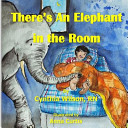 There s an Elephant in the Room