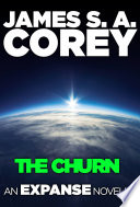 The Churn  An Expanse Novella