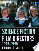 Science Fiction Film Directors, 1895-1998