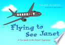 Flying to See Janet