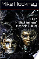 The Millionaires  Death Club