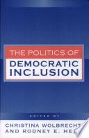 The Politics of Democratic Inclusion