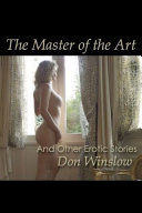 The Master of the Art   Other Erotic Stories