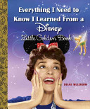 Everything I Need to Know I Learned from a Disney Little Golden Book  Disney