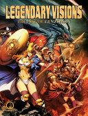 Legendary Visions