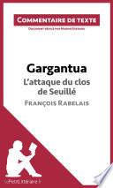 Gargantua de Rabelais   L attaque du clos de Seuill    chapitre 27