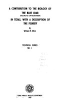 A Contribution to the Biology of the Blue Crab in Texas  With a Description of the Fishery