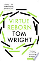 Virtue Reborn : christians, faced with those questions, think in...