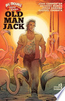 Big Trouble in Little China  Old Man Jack  1 Book PDF