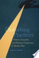 Disturbing Practices