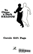 To chase a dark shadow