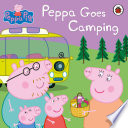 Peppa Pig  Peppa Goes Camping