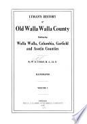 Lyman s History of Old Walla Walla County