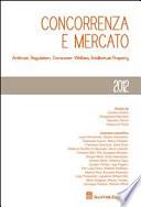 Concorrenza e mercato  Antitrust  regulation  consumer welfare  intellectual property