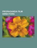 Propaganda Film Directors