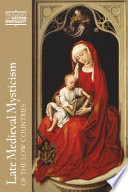 Late Medieval Mysticism Of The Low Countries : dutch (or flemish, which is the same...