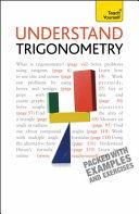 Understand Trigonometry  A Teach Yourself Guide