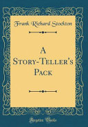 A Story Teller S Pack Classic Reprint