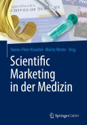 Scientific Marketing in der Medizin