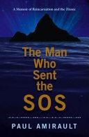 The Man Who Sent the SOS Book PDF