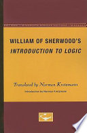 William of Sherwood s Introduction to Logic