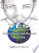 Yes  You Can Survive Adolescence and Beyond  Real Talk