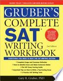 Gruber s Complete SAT Writing Workbook