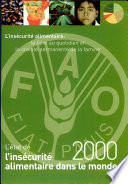 Etat de l ins  curit   alimentaire dans le monde 2000   L