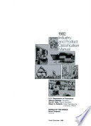 1982 Industry and Product Classification Manual