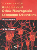 A Coursebook on Aphasia and Other Neurogenic Language Disorders