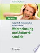 Allgemeine Psychologie f  r Bachelor  Wahrnehmung und Aufmerksamkeit   Lehrbuch mit Online Materialien