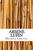 Arsene Lupin The Taut Thriller 813 When Lupin Is Framed