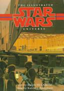 The Illustrated Star Wars Universe : two dozen specially commissioned paintings--highlight a trip...