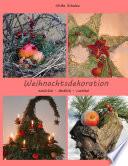 Weihnachtsdeko nat  rlich   l  ndlich   rustikal