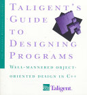 Taligent s Guide to Designing Programs