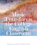 Music Transforms the College English Classroom