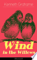 Wind in the Willows  Illustrated