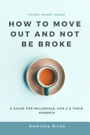 How To Move Out And Not Be Broke