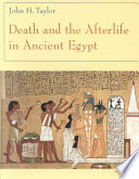 Death and the Afterlife in Ancient Egypt Book PDF
