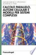 Calcolo parallelo  automi cellulari e modelli per sistemi complessi