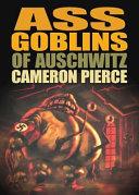Ass Goblins of Auschwitz Pdf/ePub eBook