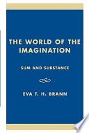 Ebook The World of the Imagination Epub Eva T. H. Brann Apps Read Mobile
