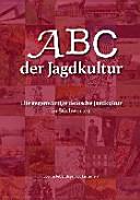 ABC der Jagdkultur