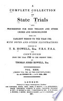 A Complete Collection Of State Trials And Proceedings For High Treason And Other Crimes And Misdemeanors : ...