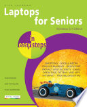 Laptops for Seniors in easy steps - Windows 8.1 Edition