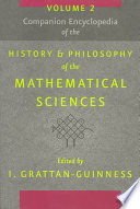 Companion Encyclopedia Of The History And Philosophy Of The Mathematical Sciences : ancient -- types of knowledge....