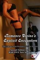 Explicit Encounters  FREE Reads from Romance Divine Authors