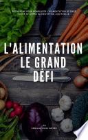L ALIMENTATION  LE GRAND D  FI