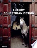 illustration du livre Luxury Equestrian Design