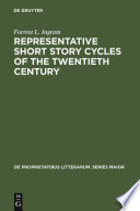 Representative Short Story Cycles Of The Twentieth Century
